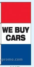 Double Face Stock Message Free Flying Drape Flags - We Buy Cars
