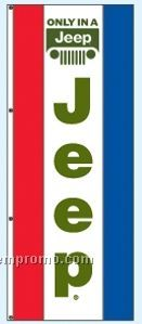 Double Face Dealer Free Flying Drape Flags - Only In A Jeep