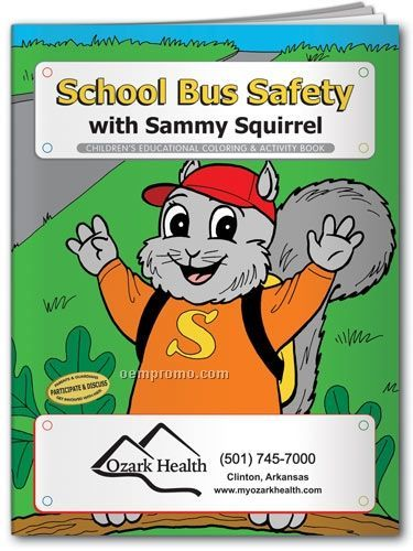 Fun Pack Coloring Book W/ Crayons - School Bus Safety With Sammy Squirrel