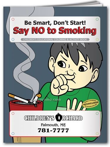 Coloring Book - Be Smart Don't Start / Say No To Smoking
