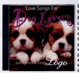 Love Songs For Dog Lovers Music CD