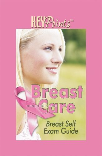 Breast Care & Self Exam Guide Key Point Brochure (Folds To Card Size)
