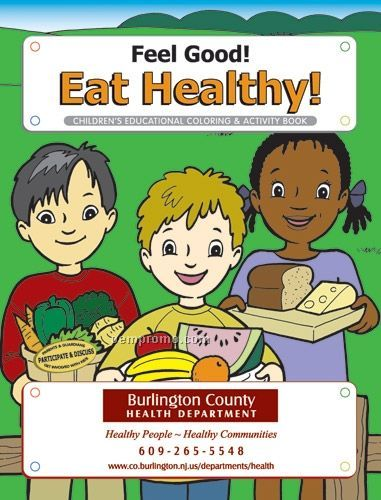 Action Pack Coloring Book W/ Crayons & Sleeve - Feel Good! Eat Healthy!