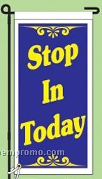 "Stock Ground Replacement Banner (Stop In Today) (14""X30"")"