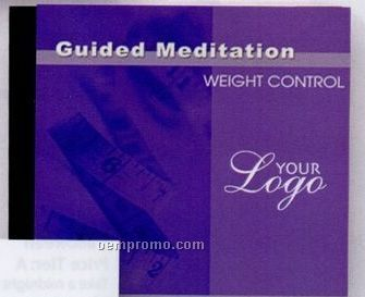 Guided Meditation CD - Weight Control