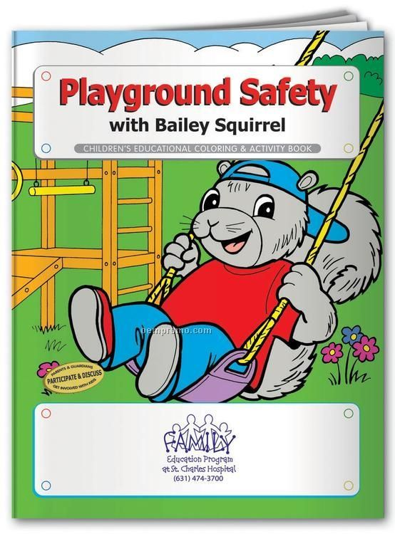 Coloring Book - Playground Safety With Bailey Squirrel