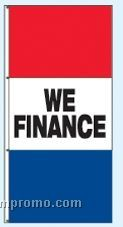 Single Face Stock Message Free Flying Drape Flags - We Finance
