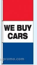 Single Face Stock Message Free Flying Drape Flags - We Buy Cars