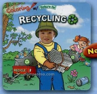 """Coloring W/ """"Picture Me Recycling"""" Coloring Book"""
