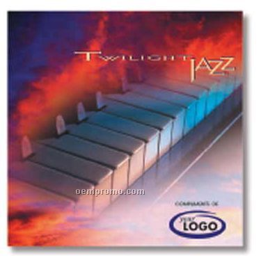 Twilight Jazz Compact Disc In Jewel Case/ 10 Songs