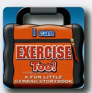 """""""I Can Exercise Too!"""" Handle Picture Book"""